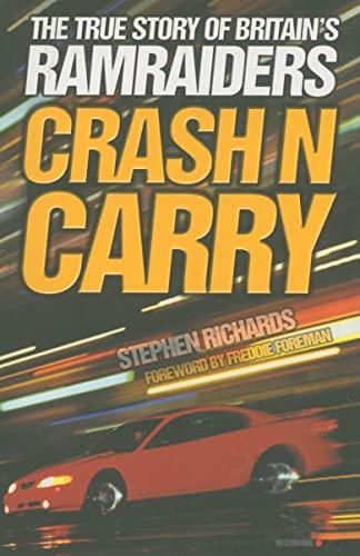 Crash N Carry: Richards, Steve