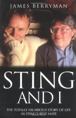 Sting and I: James Berryman