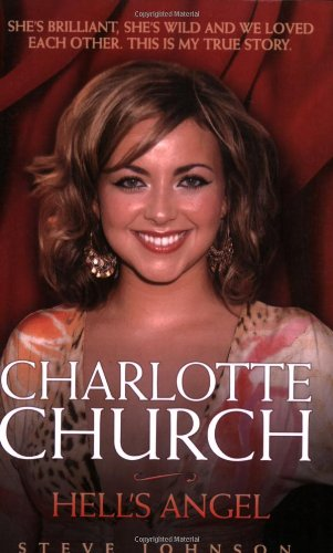 Charlotte Church: Hell's Angel: Steve Johnson, Neil