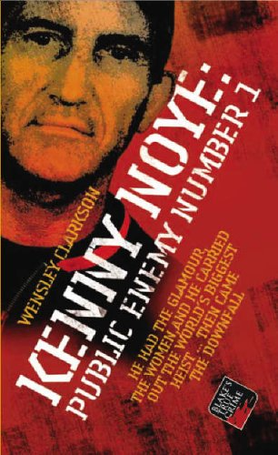 9781844541935: Kenny Noye: Public Enemy No 1 (Blake's True Crime Library)