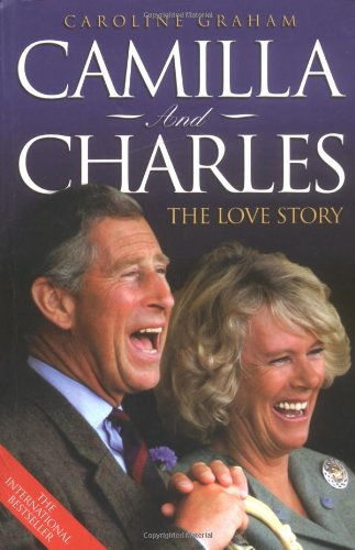 9781844541959: Camilla and Charles: The Love Story