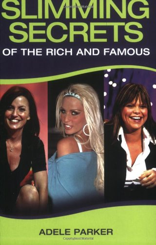 9781844541973: Slimming Secrets of the Rich and Famous