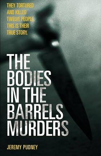 9781844542079: The Bodies in Barrels Murders