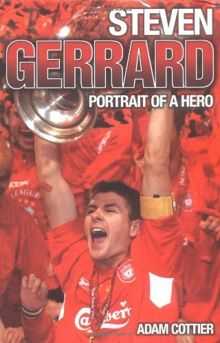 9781844542086: Steven Gerrard: Portrait of a Hero