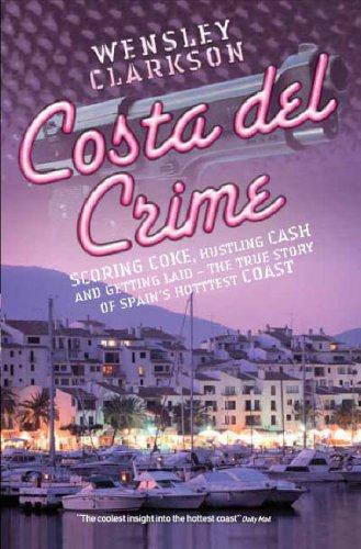 9781844542574: Costa del Crime