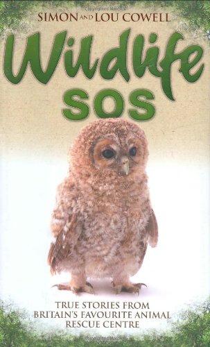 9781844542864: Wildlife SOS: True Stories from Britain's Favourite Animal Rescue Centre