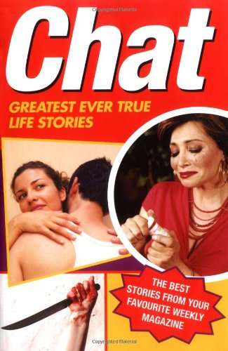 9781844543267: Chat Magazine: Greatest Ever True Life Stories