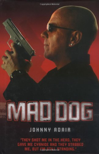 MAD DOG: Johnny ADAIR with