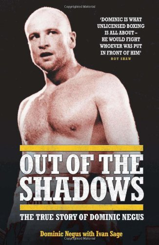 9781844543540: Out of the Shadows: The True Story of Dominic Negus