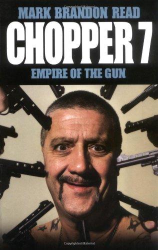 Chopper 7: Empire of the Gun: Read, Mark Brandon