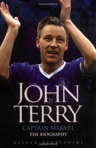 9781844543649: John Terry: Captain Marvel: The Biography