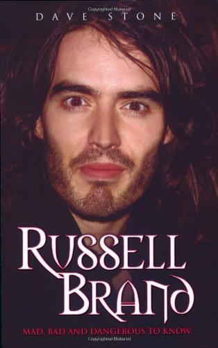 Russell Brand Mad, Bad and Dangerous to Know