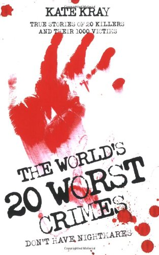 World's Top Twenty Worst Crimes: Kray, Kate