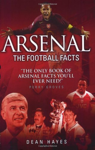 9781844544332: Arsenal: The Football Facts