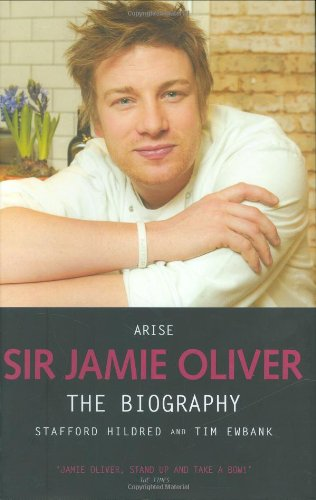 9781844544455: Arise Sir Jamie Oliver: The Biography