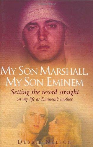 9781844544561: My Son Marshall, My Son Eminem: Setting the Record Straight on My Life as Eminem
