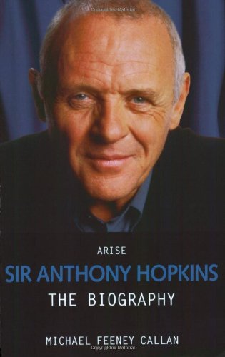 9781844545469: Arise Sir Anthony Hopkins: The Biography