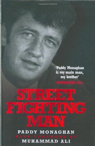 Street Fighting Man: Monaghan, Paddy