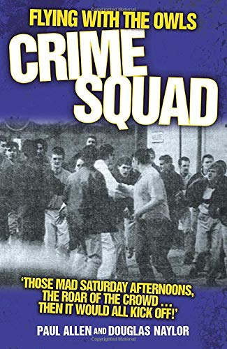 9781844546268: Flying with the Owls Crime Squad