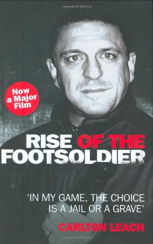 9781844546305: Rise of the Footsoldier