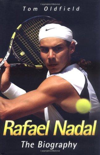 9781844547227: Rafael Nadal: The Biography