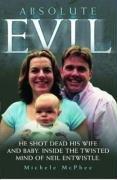 Absolute Evil: Michele McPhee