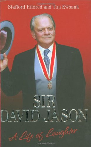 9781844547449: Sir David Jason: A Life of Laughter