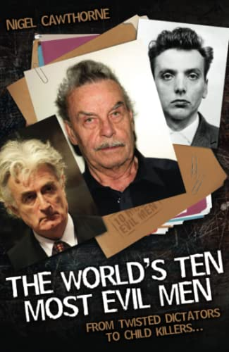 The World's Ten Most Evil Men (9781844547456) by Cawthorne, Nigel