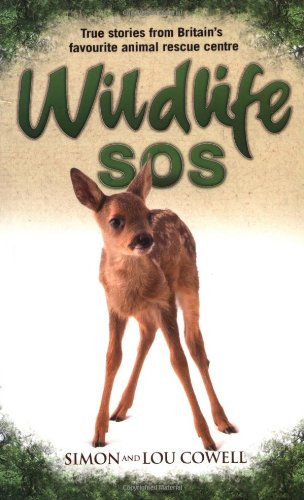 9781844547814: Wildlife SOS: True Stories from Britain's Favourite Animal Rescue Centre