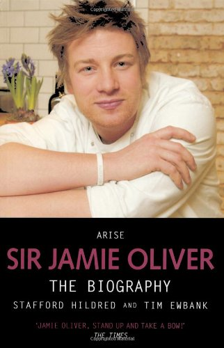 9781844547944: Arise Sir Jamie Oliver: The Biography