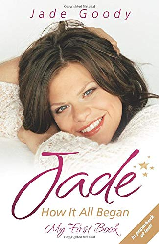 9781844548132: Jade Goody: How It All Began - My First Book