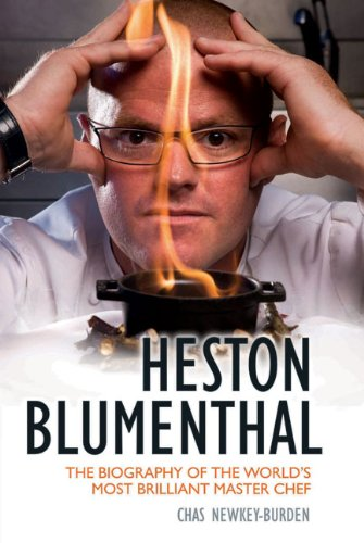 9781844548200: Heston Blumenthal: The Biography of the World's Most Brilliant Master Chef