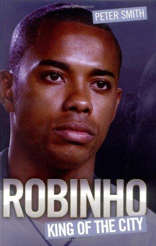 9781844548293: Robinho - King of the City