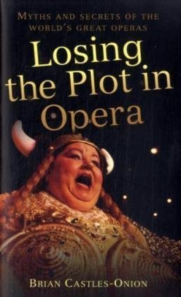Losing the Plot in Opera: Myths and
