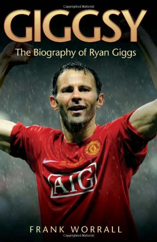 9781844548965: Giggsy: The Biography of Ryan Giggs