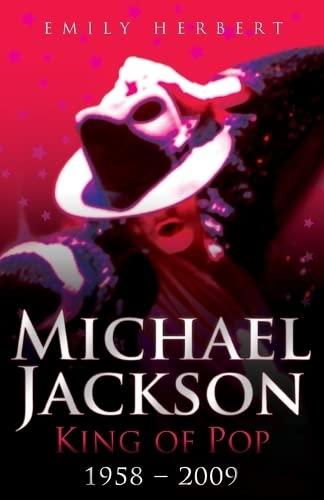 9781844548972: Michael Jackson King of Pop 1958-2009