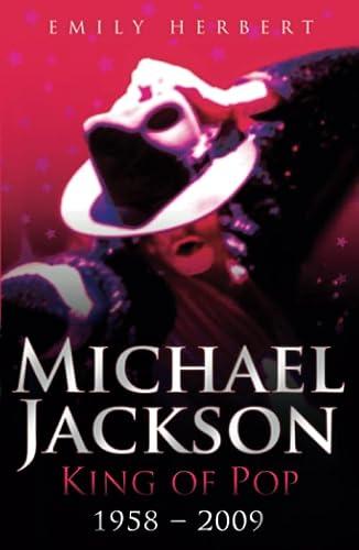 Michael Jackson: King of Pop: 1958-2009: Herbert, Emily
