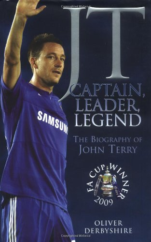 9781844549146: JT: Captain, Leader, Legend: The Biography of John Terry