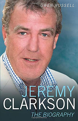 9781844549443: Jeremy Clarkson: The Biography