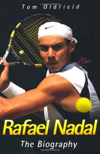 9781844549498: Rafael Nadal: The Biography