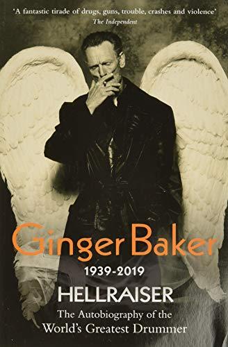 9781844549665: Ginger Baker: Hellraiser
