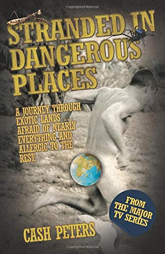 Stranded in Dangerous Places: Cash Peters