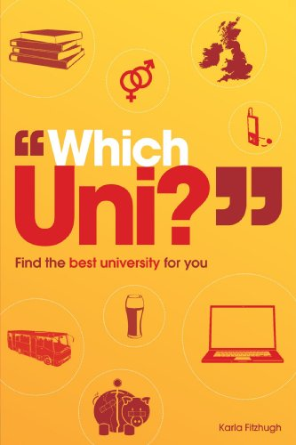 "9781844552092: ""Which Uni"" Find the Best University for You"
