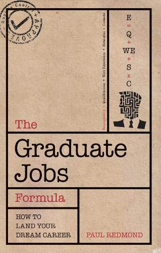 9781844552115: The Graduate Jobs Formula: How to Land Your Dream Career