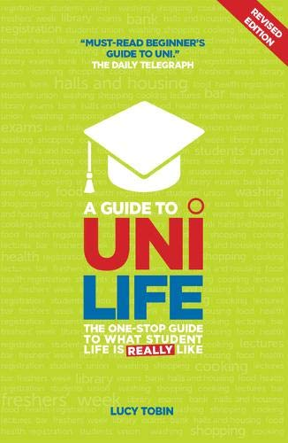 9781844552160: A Guide to Uni Life (Revised Edition): The one stop guide to what university is REALLY like