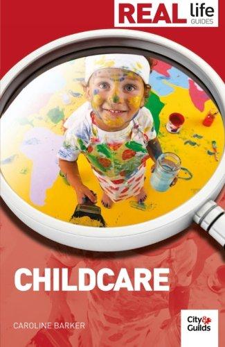 Real Life Guides: Childare: Caroline Barker