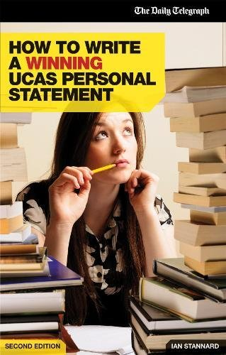 9781844552252: How to Write a Winning UCAS Personal Statement (Daily Telegraph Guide)