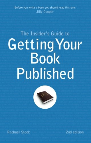 9781844554256: Insider's Guide to Getting Your Book Published