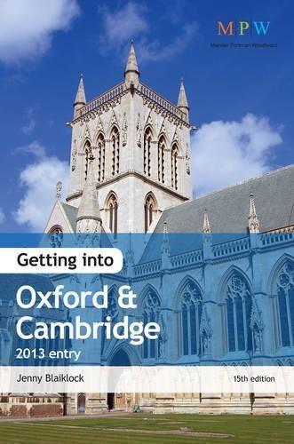 9781844554768: Getting Into Oxford & Cambridge 2013 Entry