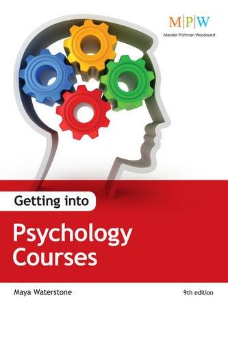 9781844554829: Getting Into Psychology Courses, 9th Edition